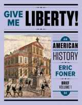9780393614152-0393614158-Give Me Liberty!: An American History (Brief Fifth Edition) (Vol. Volume One)