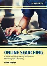 9781538115084-1538115085-Online Searching: A Guide to Finding Quality Information Efficiently and Effectively