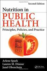 9781466589940-1466589949-Nutrition in Public Health: Principles, Policies, and Practice, Second Edition