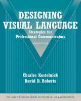 9780205616404-0205616402-Designing Visual Language: Strategies for Professional Communicators (Part of the Allyn & Bacon Series in Technical Communication)
