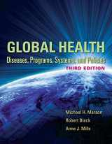 9780763785598-0763785598-Global Health: Diseases, Programs, Systems, and Policies