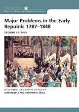 9780618522583-0618522581-Major Problems in the Early Republic Second Edition (Major Problems in American History)