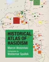 9780691174013-0691174016-Historical Atlas of Hasidism