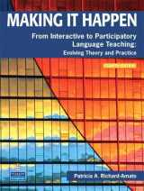 9780132361378-013236137X-Making It Happen: From Interactive to Participatory Language Teaching -- Evolving Theory and Practice