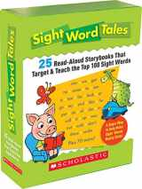 9780545016421-0545016428-Sight Word Tales: 25 Read-Aloud Storybooks That Target & Teach the Top 100 Sight Words