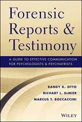 9781118136720-1118136721-Forensic Reports and Testimony: A Guide to Effective Communication for Psychologists and Psychiatrists