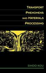 9780471076674-0471076678-Transport Phenomena and Materials Processing
