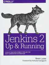 9781491979594-1491979593-Jenkins 2: Up and Running: Evolve Your Deployment Pipeline for Next Generation Automation