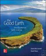 9780073524108-0073524107-The Good Earth: Introduction to Earth Science