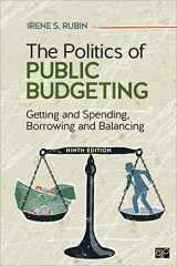 9781544325057-1544325053-The Politics of Public Budgeting: Getting and Spending, Borrowing and Balancing