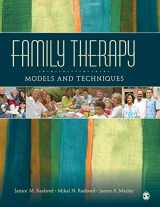 9781412905749-1412905745-Family Therapy: Models and Techniques