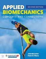 9781284170047-1284170047-Applied Biomechanics: Concepts and Connections: Concepts and Connections