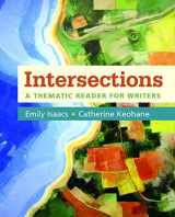 9781319004965-1319004962-Intersections: A Thematic Reader for Writers