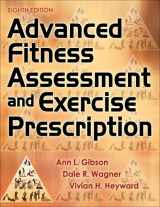 9781492561347-1492561347-Advanced Fitness Assessment and Exercise Prescription