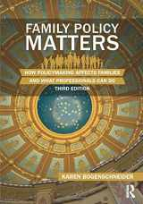 9780415844482-0415844487-Family Policy Matters: How Policymaking Affects Families and What Professionals Can Do