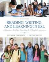 9780134014548-0134014545-Reading, Writing and Learning in ESL: A Resource Book for Teaching K-12 English Learners