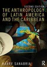 9781138675810-1138675814-The Anthropology of Latin America and the Caribbean