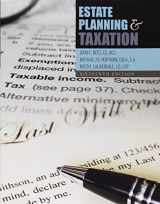 9781465270580-1465270582-Estate Planning and Taxation