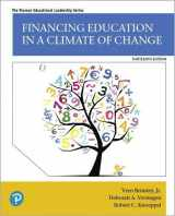 9780135180068-0135180066-Financing Education in a Climate of Change (13th Edition) (Pearson Educational Leadership)