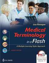9780803689534-0803689535-Medical Terminology in a Flash 4e: A Multiple Learning Styles Approach