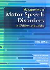 9781416404347-1416404341-Management of Motor Speech Disorders in Children and Adults