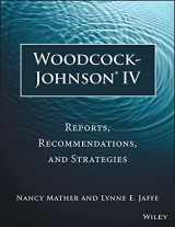 9781118860748-1118860748-Woodcock-Johnson IV: Reports, Recommendations, and Strategies