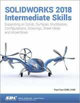 9781630571641-1630571644-SOLIDWORKS 2018 Intermediate Skills