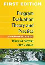 9781462503155-1462503152-Program Evaluation Theory and Practice, First Edition: A Comprehensive Guide