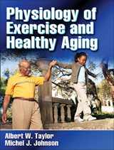 9780736058384-0736058389-Physiology of Exercise and Healthy Aging