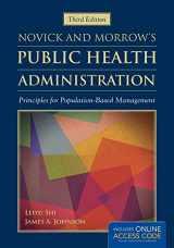 9781449688332-1449688330-Novick  &  Morrow's Public Health Administration: Principles for Population-Based Management