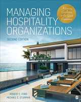 9781544321509-1544321503-Managing Hospitality Organizations: Achieving Excellence in the Guest Experience