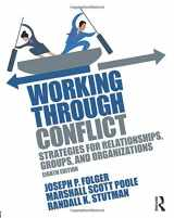 9781138233928-1138233927-Working Through Conflict: Strategies for Relationships, Groups, and Organizations