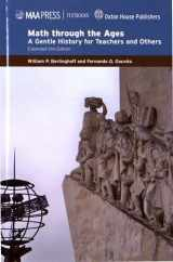 9781939512123-1939512123-Math through the Ages (Maa Textbooks)