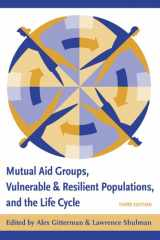 9780231128841-0231128843-Mutual Aid Groups, Vulnerable and Resilient Populations, and the Life Cycle