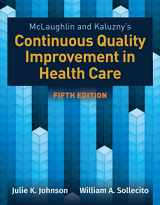 9781284126594-1284126595-McLaughlin & Kaluzny's Continuous Quality Improvement in Health Care