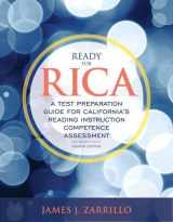 9780134146355-0134146352-Ready for RICA: A Test Preparation Guide for California's Reading Instruction Competence Assessment