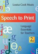 9781598570502-1598570501-Speech to Print: Language Essentials for Teachers, Second Edition