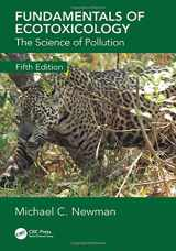 9780815354024-0815354029-Fundamentals of Ecotoxicology: The Science of Pollution, Fifth Edition