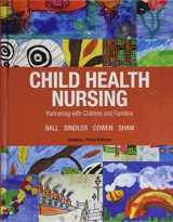 9780134624723-0134624726-Child Health Nursing (3rd Edition)