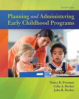 9780134290010-0134290011-Planning and Administering Early Childhood Programs, with Enhanced Pearson eText -- Access Card Package (11th Edition) (What's New in Early Childhood Education)