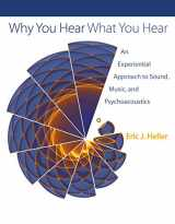 9780691148595-0691148597-Why You Hear What You Hear: An Experiential Approach to Sound, Music, and Psychoacoustics
