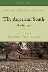 9781442262287-1442262281-The American South: A History (Volume 1, From Settlement to Reconstruction)