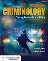 9781284181784-1284181782-Criminology: Theory, Research, and Policy