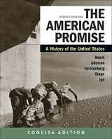 9781319209018-1319209017-The American Promise: A Concise History, Combined Volume