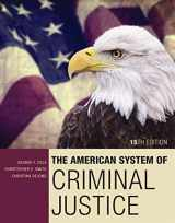 9781305633742-1305633741-The American System of Criminal Justice