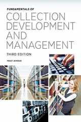 9780838911914-0838911919-Fundamentals of Collection Development and Management (Fundamentals Series)