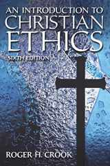 9780205867189-0205867189-Introduction to Christian Ethics