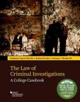 9781683288992-1683288998-The Law of Criminal Investigations: A College Casebook (Higher Education Coursebook)
