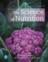 9780134898674-0134898672-The Science of Nutrition (5th Edition)