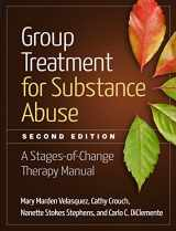 9781462523405-1462523404-Group Treatment for Substance Abuse, Second Edition: A Stages-of-Change Therapy Manual